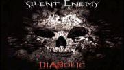 Silent Enemy - Diabolic - Dark Psy.
