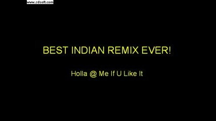 Best Indian Remix Ever