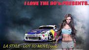 La Style - Got To Move(1995)