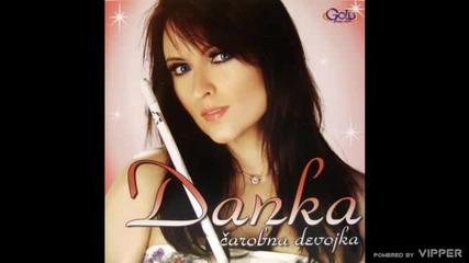 Danka Petrovic - Zelja da me mine - (Audio 2009)