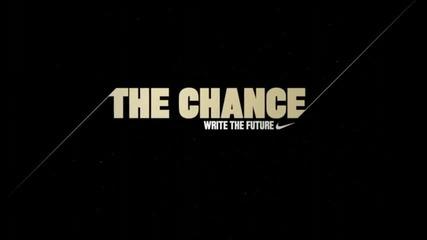 Nike - Шансът Търсенето започна! the Chance The Search is On