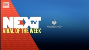 NEXTTV 025: Viral of the Week