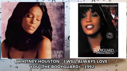 Whitney Houston - I Will Always Love You - The Bodyguard