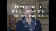 Hillary Clinton the haters episode 1 and new year special