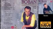 Boban Zdravkovic i Juzni Vetar - Nevero (audio 1998)