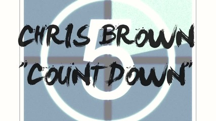 New 2012 ! chris brown - countdown