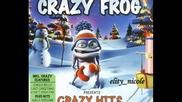 Crazy Frog - Who Let The Frog Out