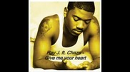 Ray J Feat. Chaze - Give Me Your Heart [new]