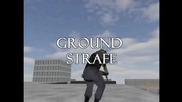 Ground Strafe Tutorial - как се прави Ground Strafe
