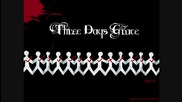 Three Days Grace - Time Of Dying