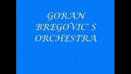 Горан Брегович - Саватоне...