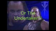 John Cena, Rey Misterio Or The Undertaker