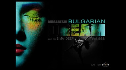 Dj Musabesni - Bulgarian Dream
