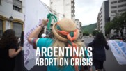 Abortion, the contentious issue in Argentina