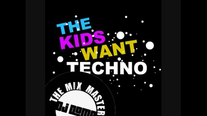 The kids want Techno_