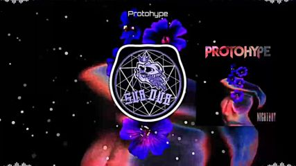 Protohype - Nightboy
