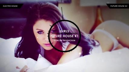 Future House Mix #1 Girls