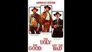 Добрия,лошия,злия ( The Good,the bad & The Ugly ) - Soundtrack