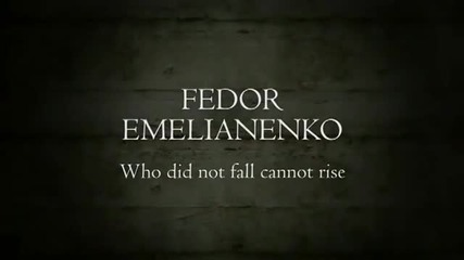 Завръщането на Fedor Emelianenko