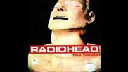 Radiohead - Bullet Proof...i Wish I Was