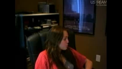 Miley Cyrus - Live Chat July 5 2009 - Част 3