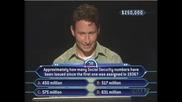 Един от най-трудните въпроси задавани в ''кой иска да бъде милионер''!