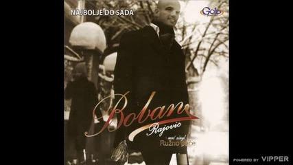 Boban Rajovic - Da li da li je - (Audio 2009)