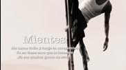 Camila - Mientes Лъжеш ... превод