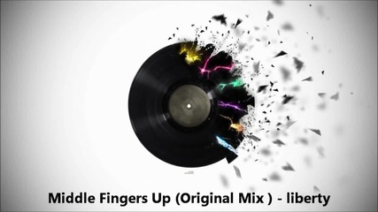 Liberty - Middle Fingers Up