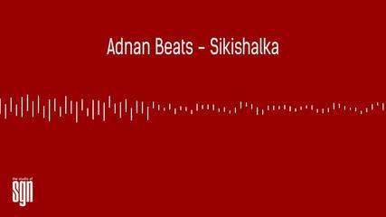 Adnan Beats - Sikishalka [official Audio]