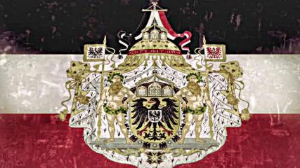 Die Kaiserliche Hymne Des Deutschen Reiches - Heil Dir Im Siegerkranz ♥ Das Reich Von Deutschland ♥