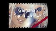 Гергана - Няма Да Моля