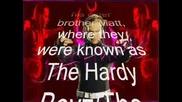Jeff Hardy - Extreme, John Cena - Word Life