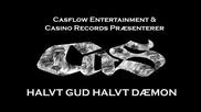 Cas - Halvt Gud Halvt Daemon ( Streetvideo )