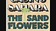 The Sand Flowers - Casino Sahara--1974