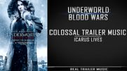 Underworld- Blood Wars Official Trailer Music _ Colossal Trailer Music - Icarus