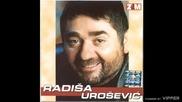 Radisa Urosevic - Izmisli je boze