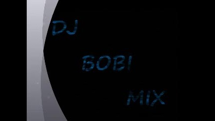Dj Bobi Mix - avgust 2011