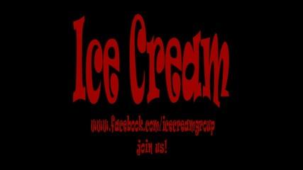Ice Cream - Част 1