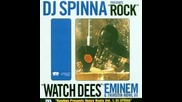 "#93. Dj Spinna f/ Eminem & Thirstin Howl Iii "" Watch Dees "" (1999)"