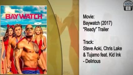 Baywatch Sondrack Steve Aoki Chris Lake Tujamo Kid Ink Delirious Film Muzigi Yonetmen 2018 Hd