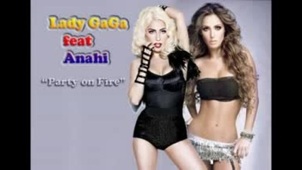 anahi feat lady gaga new single 2011.party on fire