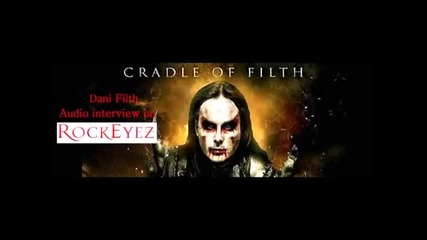 Rockeyez Interview with Dani Filth - Cradle
