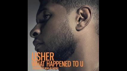 Нова,уникална* Usher - What Happened To U