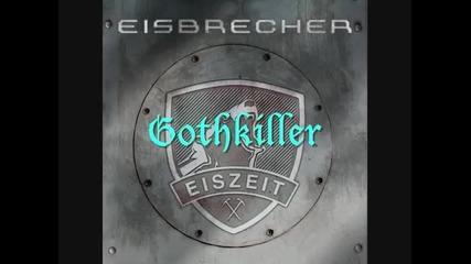Eisbrecher - Gothkiller + превод