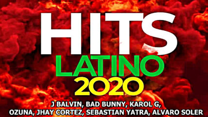 The Best Music Latino Hits 2020! New Album March!