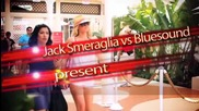 (2012) Jack Smeraglia vs Bluesound - Leo Le O Lai