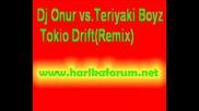 Dj Onur Vs.teriyaki Boyz - Tokio Drift
