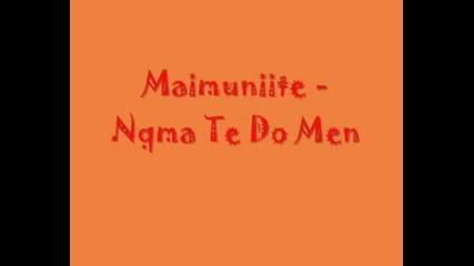 Maimunite - Nqma Te Do Men