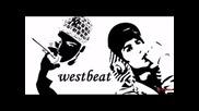 Edi rapy!!! Westbeat!!!